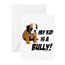 My Kid is a Bully! Greeting Cards (Pk of 10)