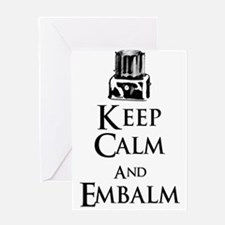 Keep Calm and Embalm Light Greeting Cards