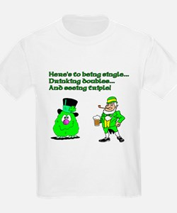 Here's to being single T-Shirt