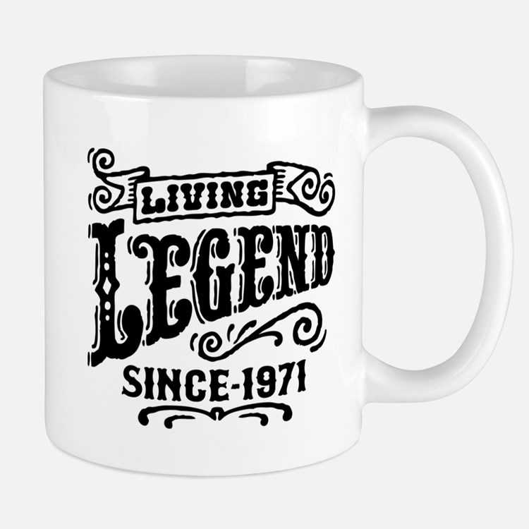 Living Legend Since 1971 Mug
