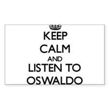 Keep Calm and Listen to Oswaldo Decal