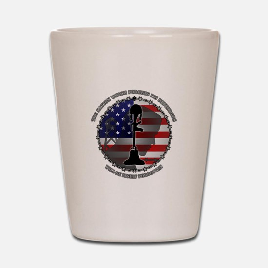 The Nation Which Forgets Its Defenders Shot Glass