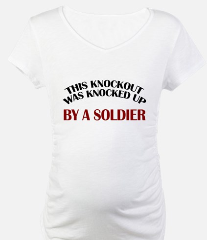 Knocked Up (Soldier) Shirt