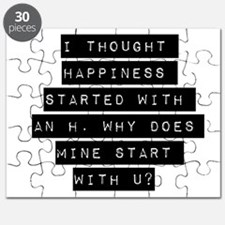 I Thought Happiness Started Puzzle