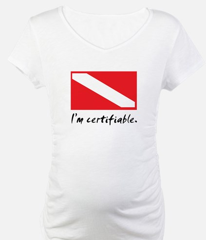 I'm certifiable Shirt