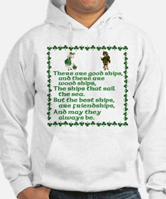 There are good ships and ther Hoodie