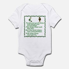There are good ships and ther Infant Bodysuit