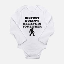 Bigfoot Doesnt Believe In You Body Suit