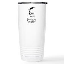 Keep Calm and Funeral Direct Travel Mug