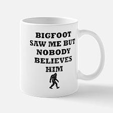 Bigfoot Saw Me Mugs
