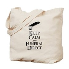 Keep Calm and Funeral Direct Tote Bag