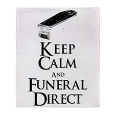 Keep Calm and Funeral Direct Throw Blanket