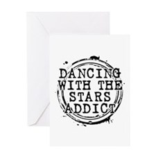 Dancing With the Stars Addict Greeting Card