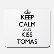 Keep Calm and Kiss Tomas Mousepad