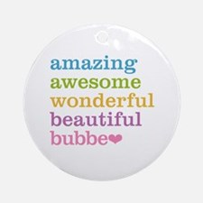 Bubbe - Amazing Awesome Ornament (Round)