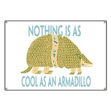 Nothing as cool as an armadillo Banner