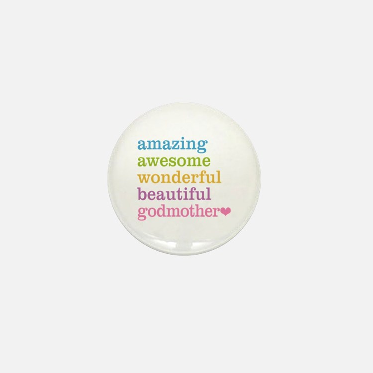 Godmother - Amazing Awesome Mini Button