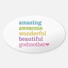Godmother - Amazing Awesome Sticker (Oval)