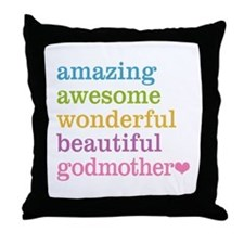 Godmother - Amazing Awesome Throw Pillow