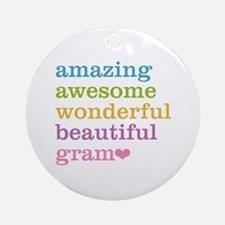 Gram - Amazing Awesome Ornament (Round)