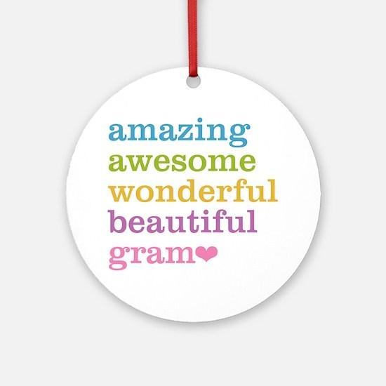 Gram - Amazing Awesome Ornament (Round)