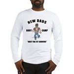 New Dad Boot Camp Long Sleeve T-Shirt