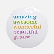 Gran - Amazing Awesome Ornament (Round)