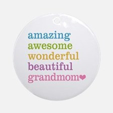 Grandmom - Amazing Awesome Ornament (Round)