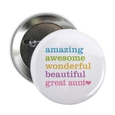 "Great Aunt - Amazing Awesome 2.25"" Button"