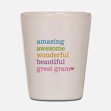 Great Gram - Amazing Awesome Shot Glass