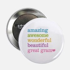 """Great Gram - Amazing Awesome 2.25"""" Button"""