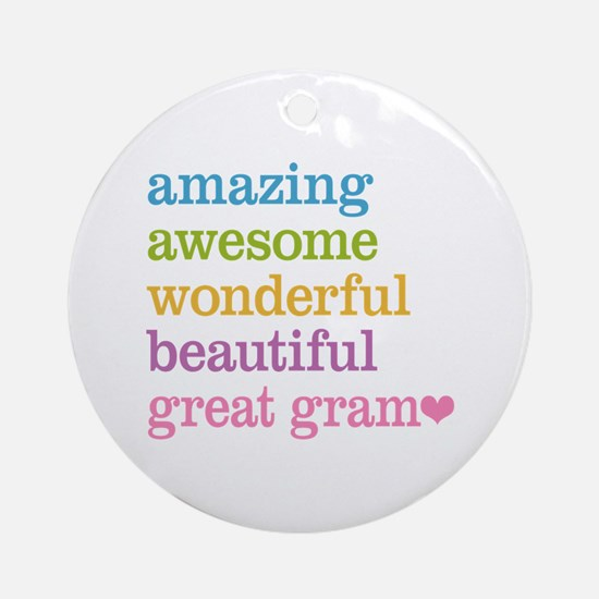 Great Gram - Amazing Awesome Ornament (Round)