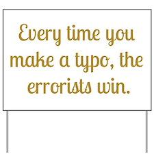 Typo Yard Sign