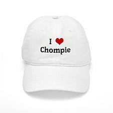 I Love Chompie Baseball Cap