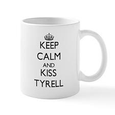 Keep Calm and Kiss Tyrell Mugs