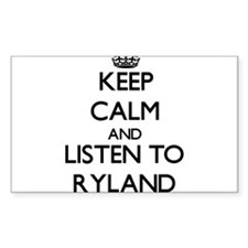 Keep Calm and Listen to Ryland Decal
