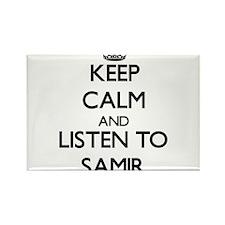 Keep Calm and Listen to Samir Magnets