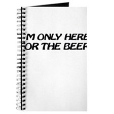 i'm only here for the beer Journal