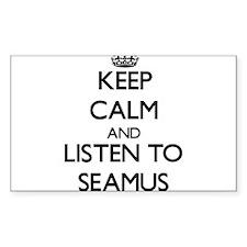 Keep Calm and Listen to Seamus Decal