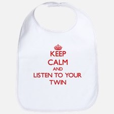 Keep Calm and Listen to your Twin Bib