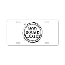 Mod Squad Addict Aluminum License Plate