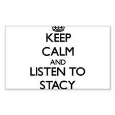 Keep Calm and Listen to Stacy Decal