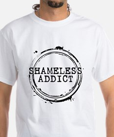 Shameless Addict Shirt