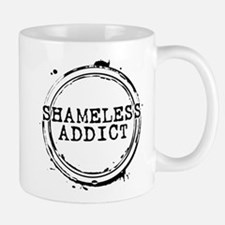 Shameless Addict Mug