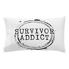 Survivor Addict Pillow Case
