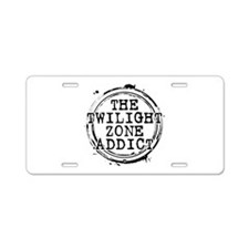 The Twilight Zone Addict Aluminum License Plate