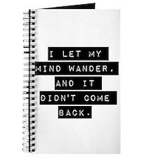 I Let My Mind Wander Journal