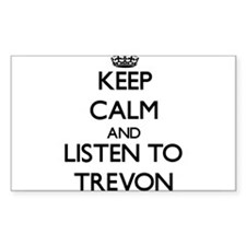 Keep Calm and Listen to Trevon Decal