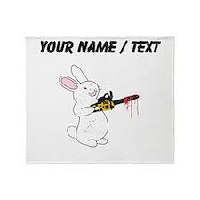 Custom Bunny With Chainsaw Throw Blanket