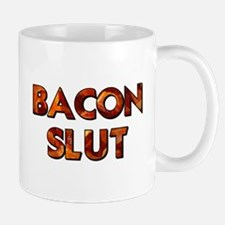 Bacon Slut Mugs